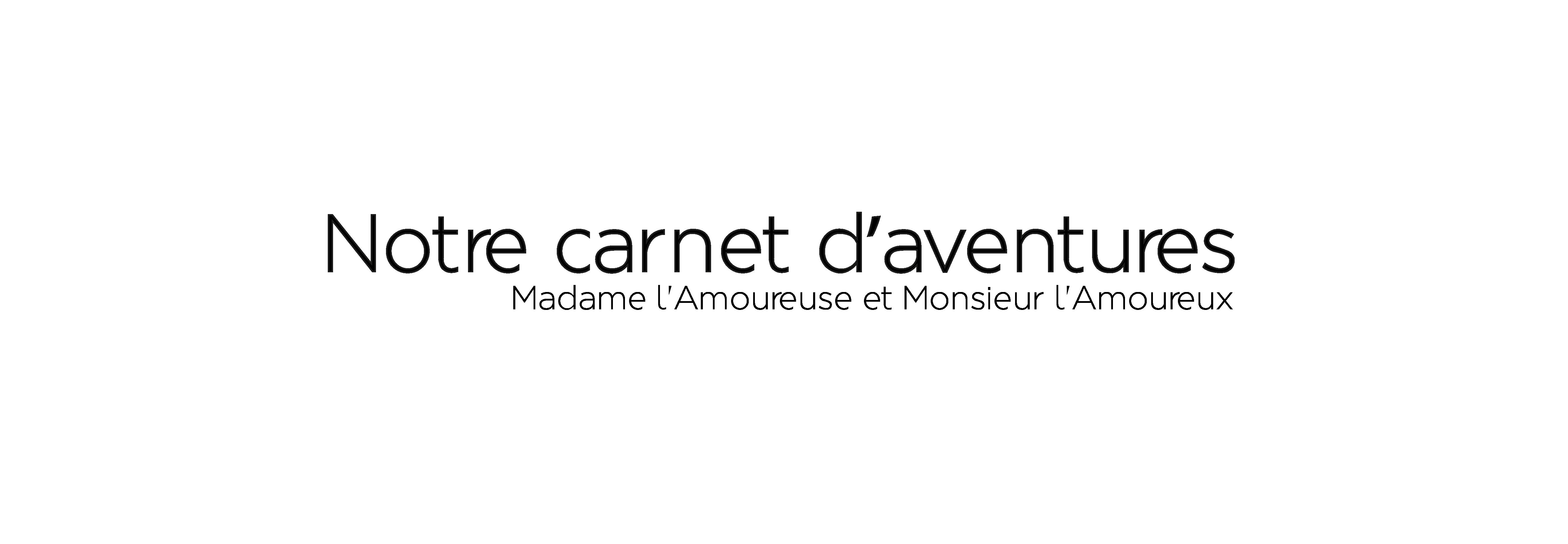 Notre Carnet d'Aventures – blog Orléans